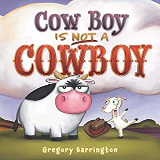 Book Cover: Cow Boy Is NOT a Cowboy