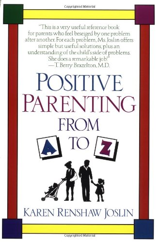 positive parenting from a to z - 1