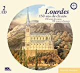 Lourdes: 150 Ans de Chants by Various
