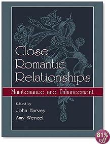 Close Romantic Relationships: Maintenance and Enhancement