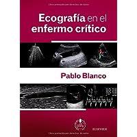 Ecografía En El Enfermo Crítico + Acceso Web