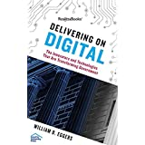 Delivering on Digital: The Innovators and Technologies That Are Transforming Government