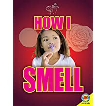 How I Smell (My Body)