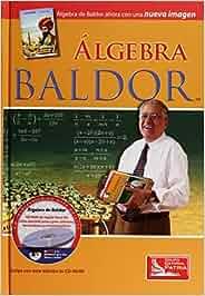 Algebra: Amazon.es: Aurelio Baldor: Libros