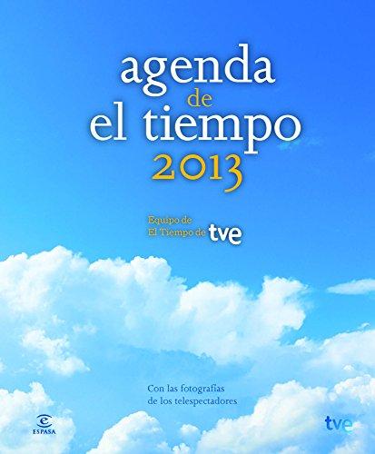 Descargar Libro Agenda El Tiempo 2013 De Equipo De El Tiempo Equipo De El Tiempo De Tve