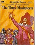 The Three Musketeers (Illustrated Classic Editions)