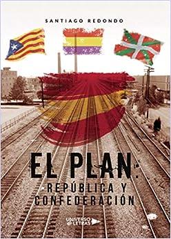 Books By Santiago Redondo_el Plan Republica Y ...