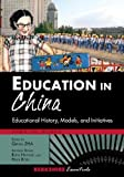 Education in China : Educational History, Models, and Initiatives, , 1614729301