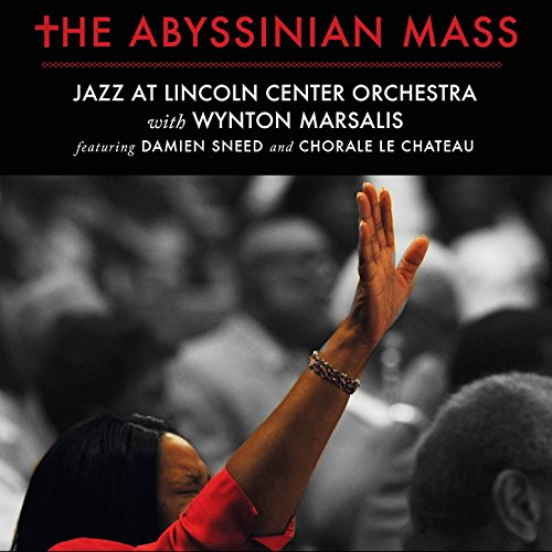Jazz At Lincoln Center Orchestra With Wynton Marsalis-The Abyssinian Mass-2CD-FLAC-2016-FORSAKEN Download