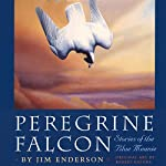 Peregrine Falcon: Stories of the Blue Meanie : Corrie Herring Hooks Series | Jim Enderson