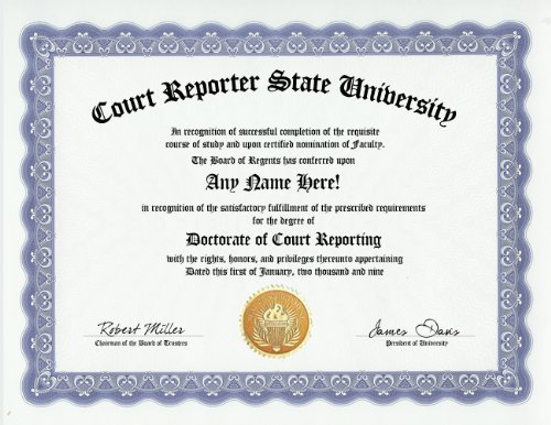 Court Reporter Court Reporting Degree: Custom Gag Diploma Doctorate Certificate (Funny Customized Joke Gift - Novelty Item)