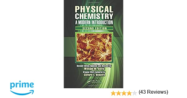 Physical chemistry a modern introduction second edition william physical chemistry a modern introduction second edition william m davis 9781439810774 amazon books fandeluxe Images