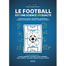 Football est une science (in)exacte (Le)