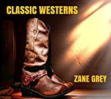 Classic Westerns - 27 Zane Grey Novels