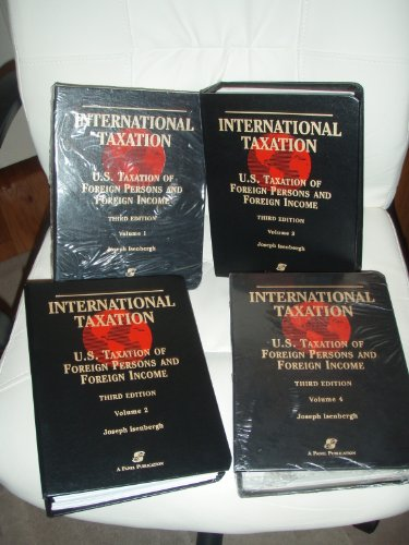 International Taxation: U.S. Taxation of Foreign Persons & Income