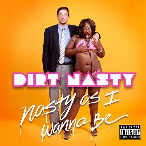 Best dirt nasty for 2019