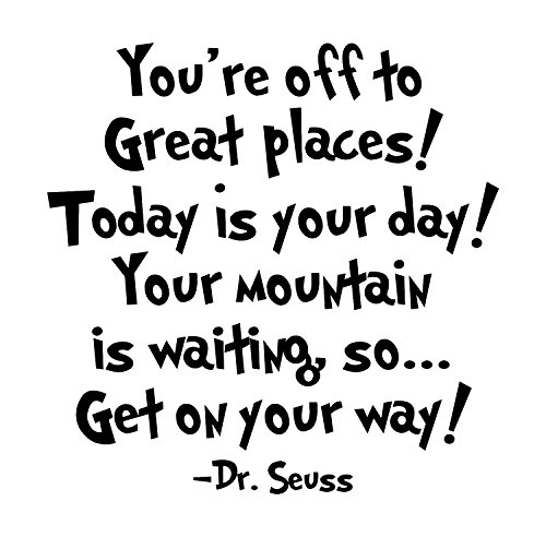 Dr Seuss - Inspirational Wall Decals - These Funny Quote Wall Decals Are Made In The USA For. Dr Seuss Baby Books Motivational Quotes Are Easy To Install And Removable - (Cute Halloween Invitation Rhymes)