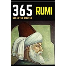Rumi: 365 Selected Quotes