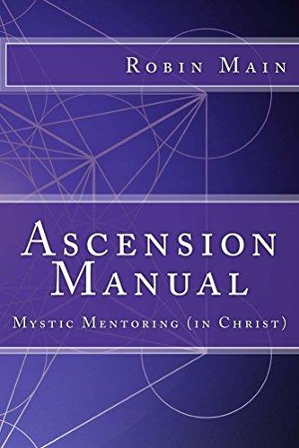 ASCENSION MANUAL: Mystic Mentoring (in (Main Manual)