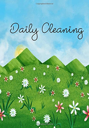 Daily Cleaning: Weekly Home Chores/ Vehicle Maintenance/Warranty &Service Log, Daily Routine Planner / Renovation Planner- Password Tracker,Contacts   Size 6x9,Paperback pdf