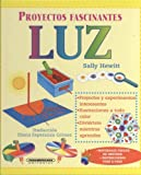 img - for Luz (Proyectos fascinantes) (Spanish Edition) book / textbook / text book