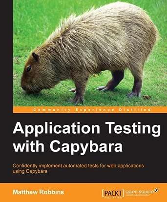 Application Testing with Capybara (English Edition) eBook ...