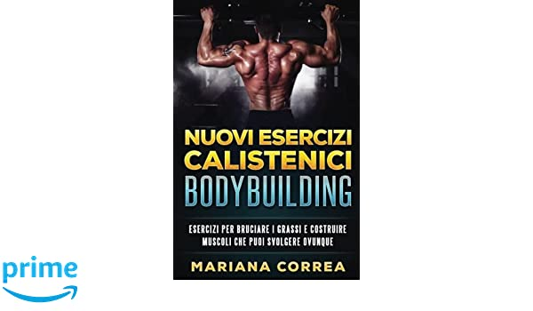 costruire muscoli e bruciare i grassi