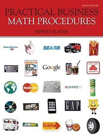 Practical business math procedures mp with aleks 10th edition.