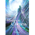 A Journey to Oneness: A Chronicle of Spiritual Emergence