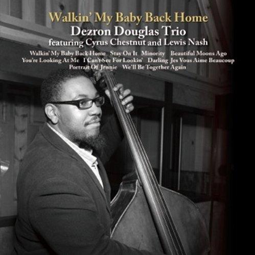 Price comparison product image Dezron Douglas Trio - Walking My Baby Back Home [Japan LTD Mini LP CD] VHCD-78269
