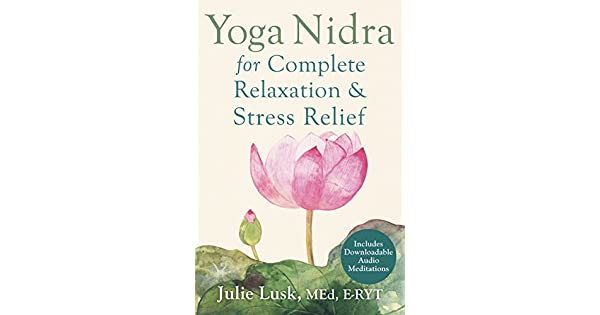 Amazon.com: Yoga Nidra for Complete Relaxation and Stress ...