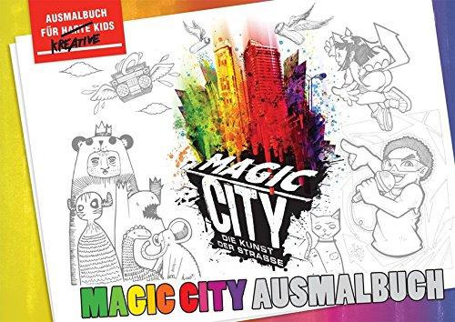 Magic City Ausmalbuch: Die Kunst der Strasse