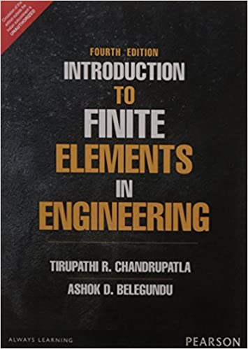 Introduction to finite elements in engineering chandrupatla introduction to finite elements in engineering chandrupatla belegundu 1256565659811 amazon books fandeluxe Choice Image