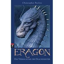 Eragon: Das Vermächtnis der Drachenreiter (Eragon - Die Einzelbände 1) (German Edition)