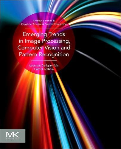 Emerging Trends in Image Processing, Computer Vision and Pattern Recognition (Emerging Trends in Computer Science and Ap