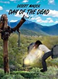 Desert Magick: Day of the Dead