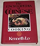 img - for Kenneth Lo's Encyclopedia of Chinese Cooking book / textbook / text book