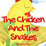 The Chicken and the Snakes | Asami Rika