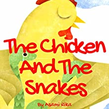 The Chicken and the Snakes Audiobook by Asami Rika Narrated by Samantha V Hutton