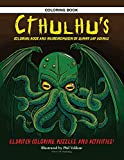 Cthulhu's Coloring Book and Necronomicon of Sunny Day Doings