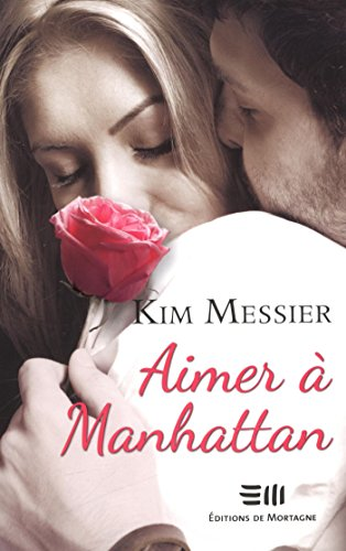 Read Aimer à Manhattan (French Edition)<br />DOC