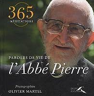 Paroles de vie de L'Abbé Pierre par  Abbé Pierre