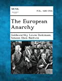 The European Anarchy, Goldsworthy Lowes Dickinson and Simeon Eben Baldwin, 1287342744