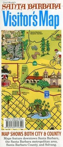 Download By Carol Mendel Carol Mendel's Santa Barbara Visitor's map [Map] PDF