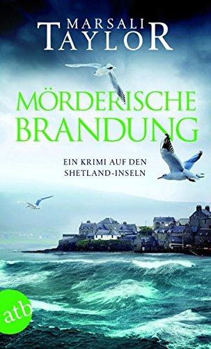 Mörderische Brandung: Ein Krimi auf den Shetland-Inseln (Lynch & Macrae, Band 1)