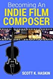 So you want to get into the amazing world of film composition!  Getting started is one of the biggest challenges.  This book offers many suggestions that could help you find your path to great success.  This is the 3rd Edition.  Where do you ...