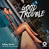 Falling Slowly (From 'Good Trouble')