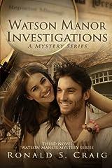 Watson Manor Investigations (Watson Manor Mystery Series) (Volume 3) Paperback