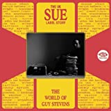 The UK Sue Label Story: The World of Guy Stevens