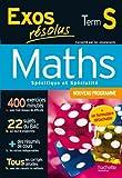 Exos résolus - Maths Terminale S - Enseignement obligatoire et de spécialité